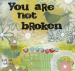 I Am Not Broken